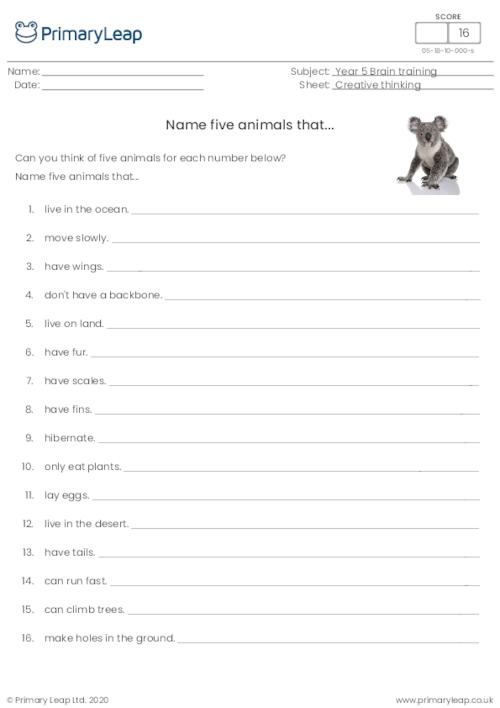 Name five animals that...