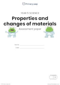 Y5 Properties and changes of materials assessment